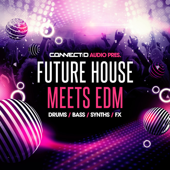 CONNECTD Audio Future House Meets EDM