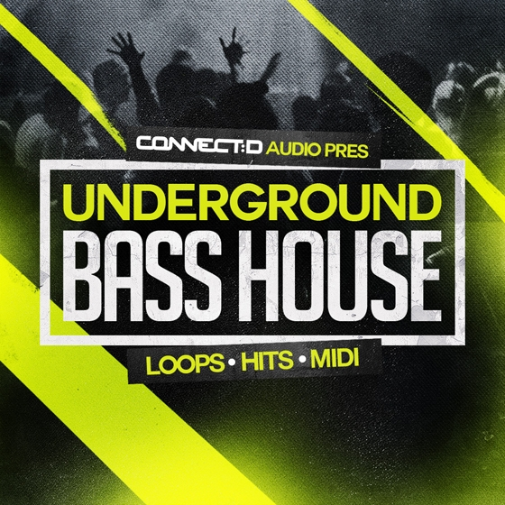 CONNECTD Audio Underground Bass House WAV MiDi