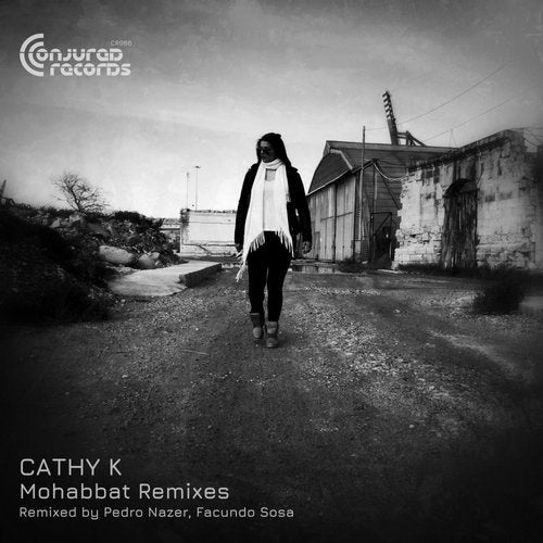 CaThY K - Mohabbat Remixes [CR066]