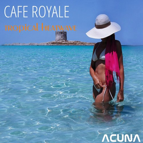 Cafe Royale - Tropical Heatwave [AWD 250992]