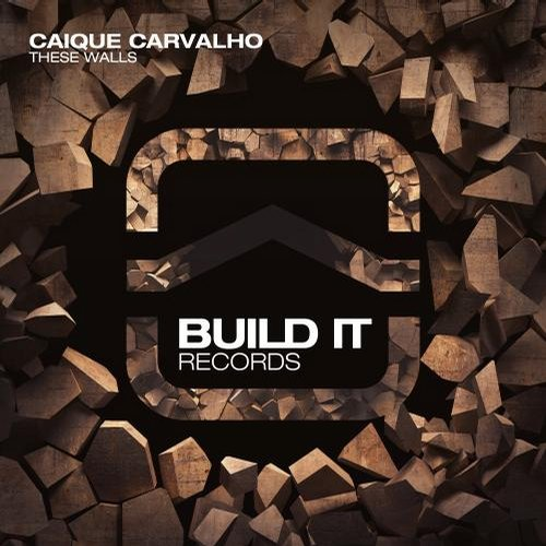 Caique Carvalho – These Walls [BLDR086]