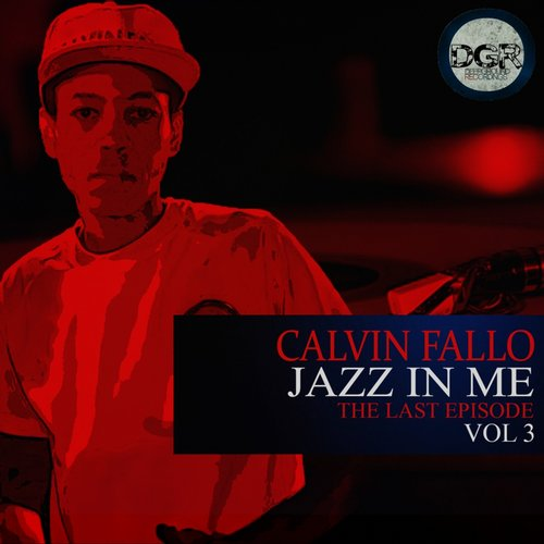 Calvin Fallo - Jazz In ME, Vol. 3 [DGR118]