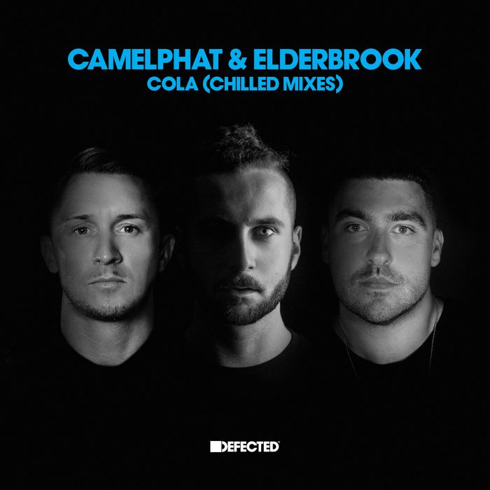CamelPhat & Elderbrook - Cola (Chilled Mixes) [DFTD523D5]