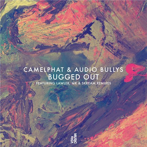 CamelPhat, Audio Bullys – Bugged Out [VIVA146]