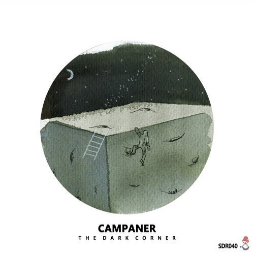 Campaner – The Dark Corner [SDR040]