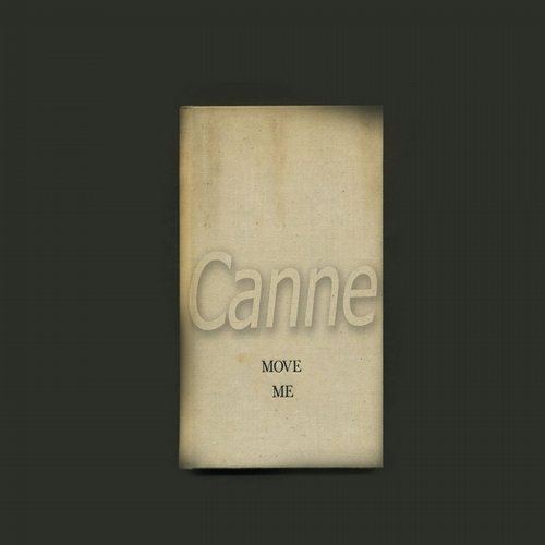 Canne - Move Me - Single [SKCD0056]