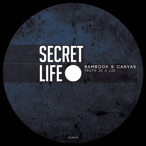 Canvas, Bambook - Truth Is A Lie [SLM 014]