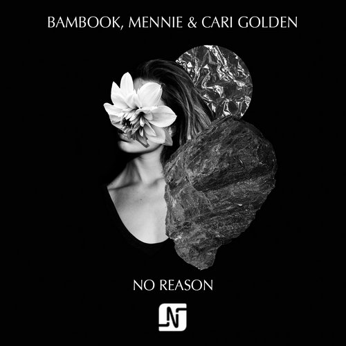 Cari Golden, Bambook, Mennie - No Reason [NMB072]
