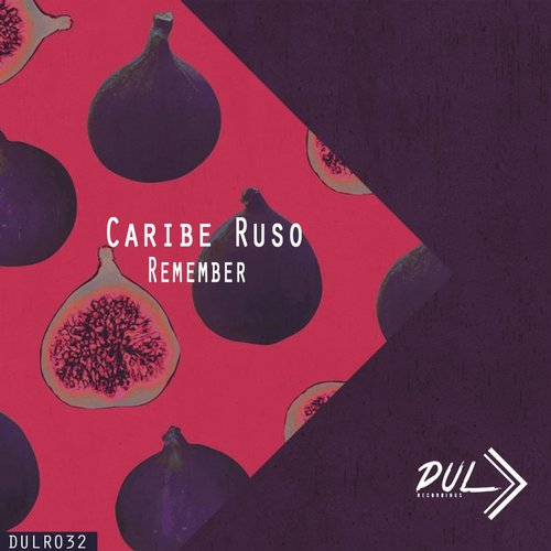 Caribe Ruso - Remember [DULR032]