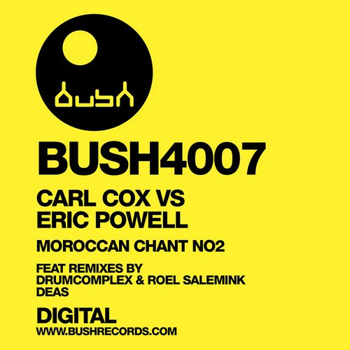 Carl Cox, Eric Powell - Morroccan Chant Number 2 [BUSH4007]