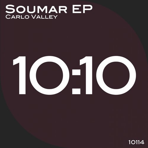 Carlo Valley – Soumar EP [10114]