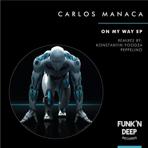 Carlos Manaca - On My Way [FNDEP060]