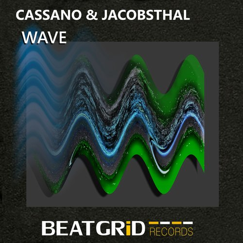 Cassano & Jacobsthal - Wave [BTG 1500007]