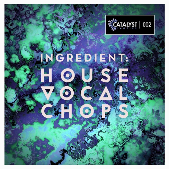 Catalyst Samples Ingredient House Vocal Chops WAV