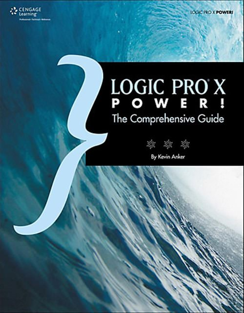 Cengage - Logic Pro X Power 2015 Retail eBook-BitBook
