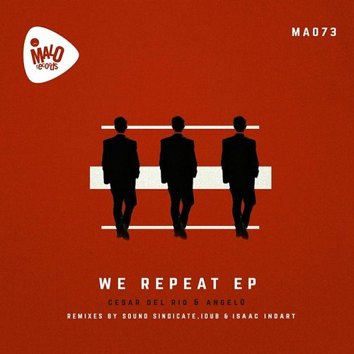 Cesar del Rio, Angel0 - We Repeat EP [MA073]
