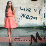 Chаrlee M. - Live My Dream [10096366]