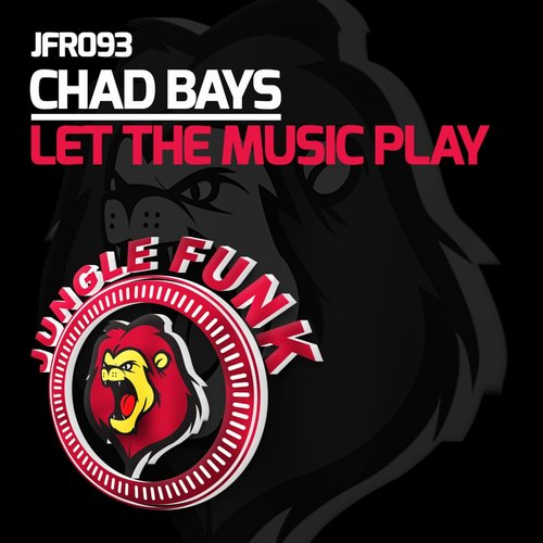 Chad Bays - Let The Music Play [JFR093]