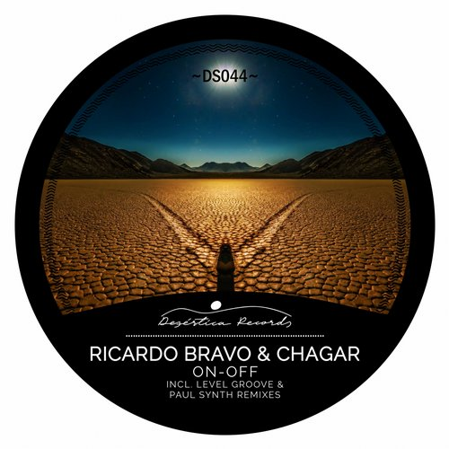 Chagar, Ricardo Bravo – On-Off [DS044]