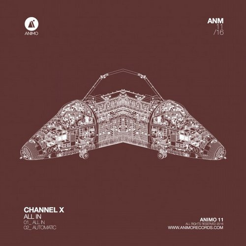 Channel X – All In [ANIMO11]
