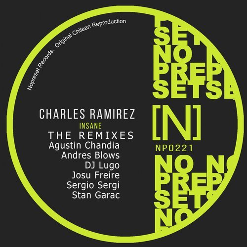 Charles Ramirez - The Remixes Charles Ramirez - Insane [NP0221]