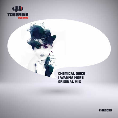 Chemical Disco - I Wanna More - Single [TMR 0039]
