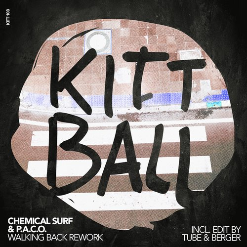 Chemical Surf, P.A.C.O. – WALKING BACK REWORK [KITT103]