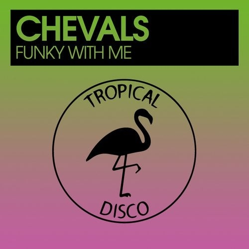 Chevals - Funky With Me [TDR082]