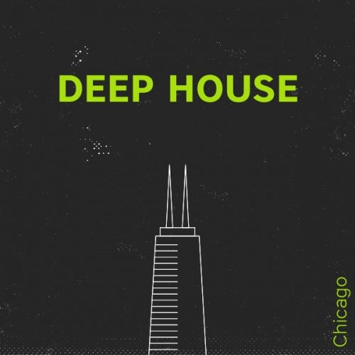 Chicago: Deep House