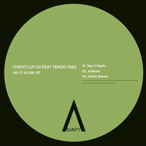 Chicks Luv Us – Say It Again EP [SNR146]