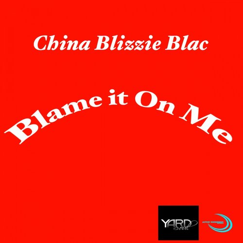 China Blizzie Blac - Blame It On Me [AIRYS0002]