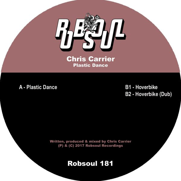 Chris Carrier - Plastic Dance [RB181]