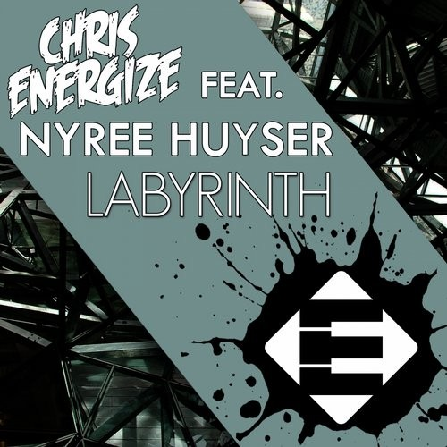 Chris Energize, Nyree Huyser - Labyrinth [ENS257]