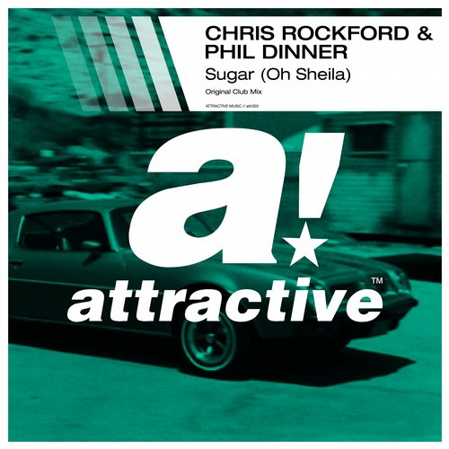 Chris Rockford, Phil Dinner - Sugar (Oh Sheila) (Original Club Mix) [ATTR303BP]
