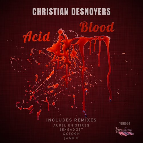 Christian Desnoyers - Acid Blood [10099020]