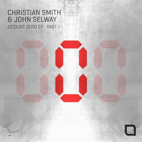 Christian Smith, John Selway - Count Zero EP (PART I) [TR275]