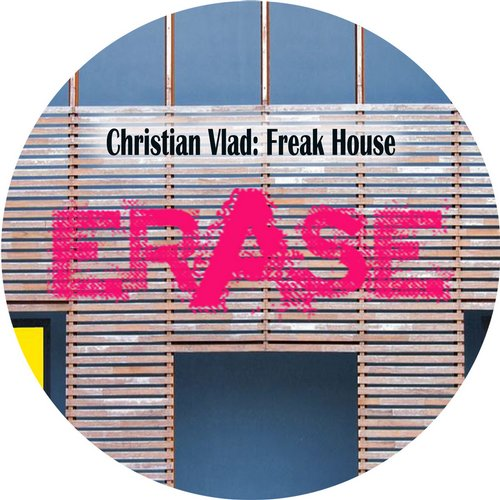 Christian Vlad - Freak House [ER301]