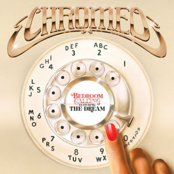 Chromeo – Bedroom Calling (feat. The-Dream) [075679878335]