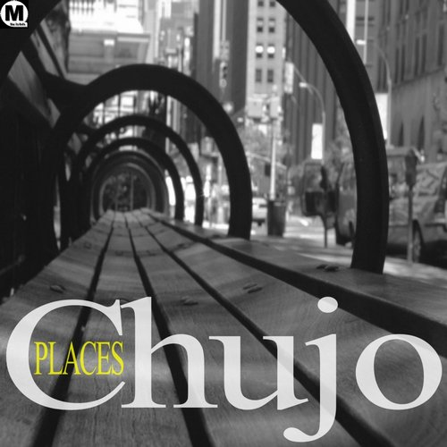 Chujo - Places [MDK025]