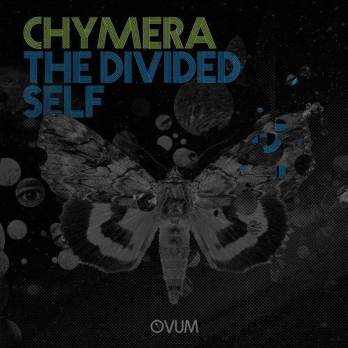 Chymera – The Divided Self [OVM264]