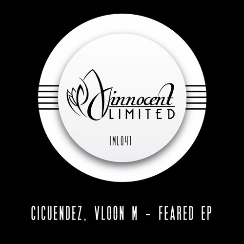 Cicuendez, Vloon M - Feared EP [IML041]