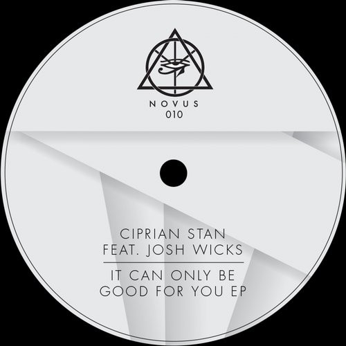 Ciprian Stan – It can only be good for you [NOV010]