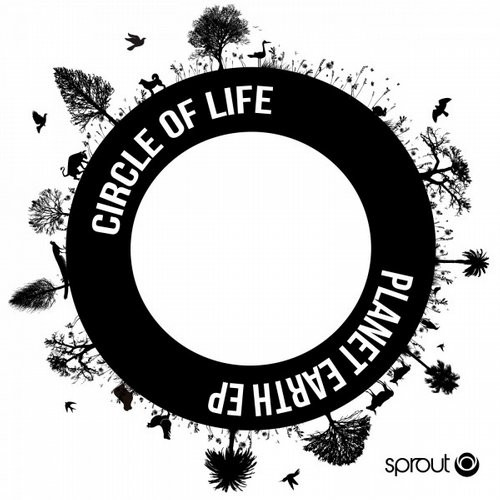 Circle Of Life - Planet Earth EP [SPT 076]