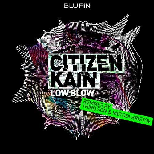 Citizen Kain - Low Blow [BF205]