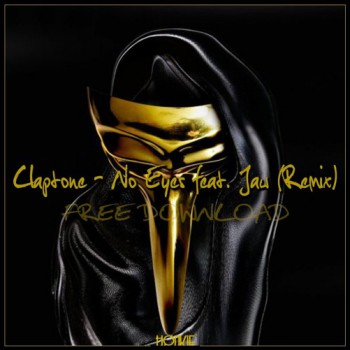 Claptone & Jaw – No Eyes (Honkie Remix)