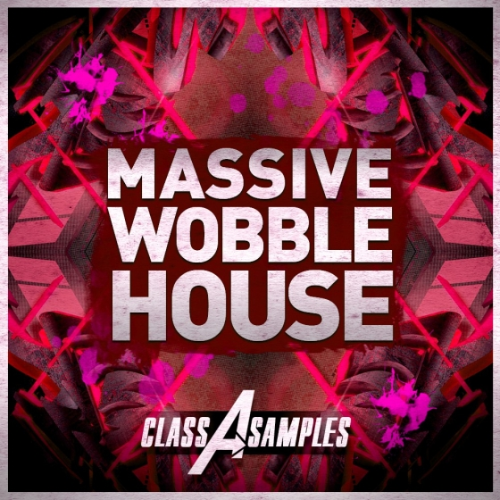 Class A Samples Massive Wobble House