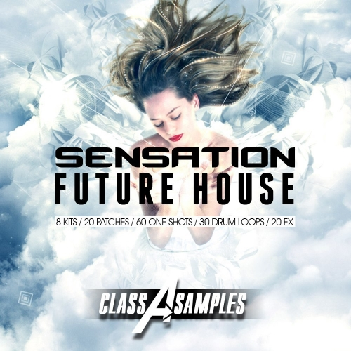 Class A Samples Sensation Future House