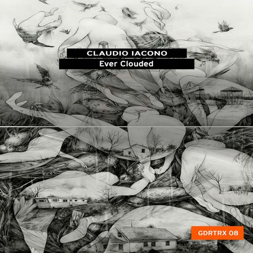 Claudio Iacono – Ever Clouded [GDRTRX08]