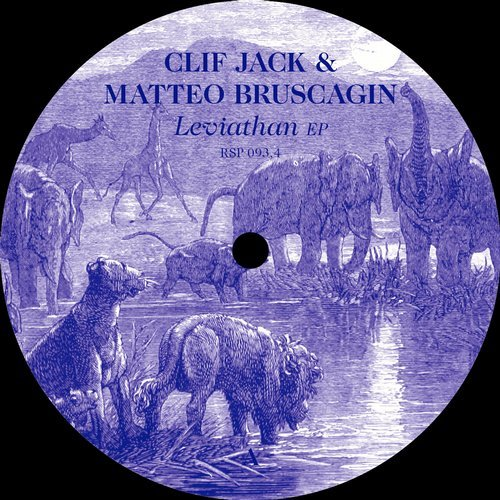Clif Jack, Matteo Bruscagin - Leviathan EP [RSP934]