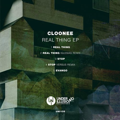 Cloonee – Real Thing [UNI108]